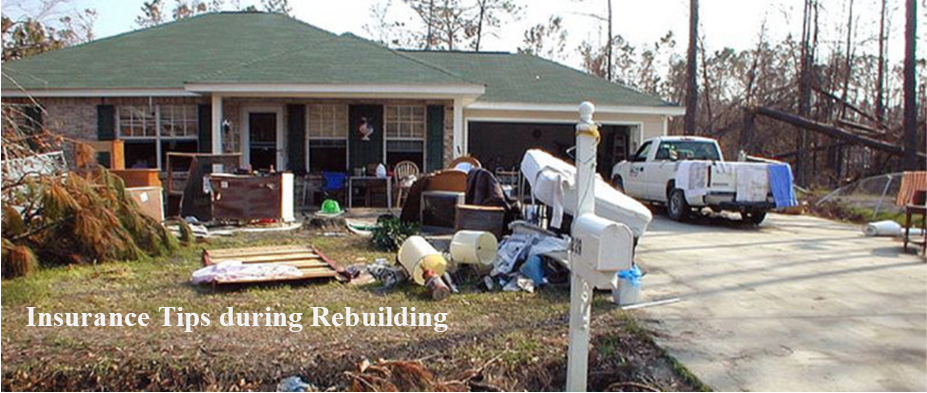 Insurance Tips During Rebuilding